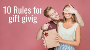 10 rules for gift giving